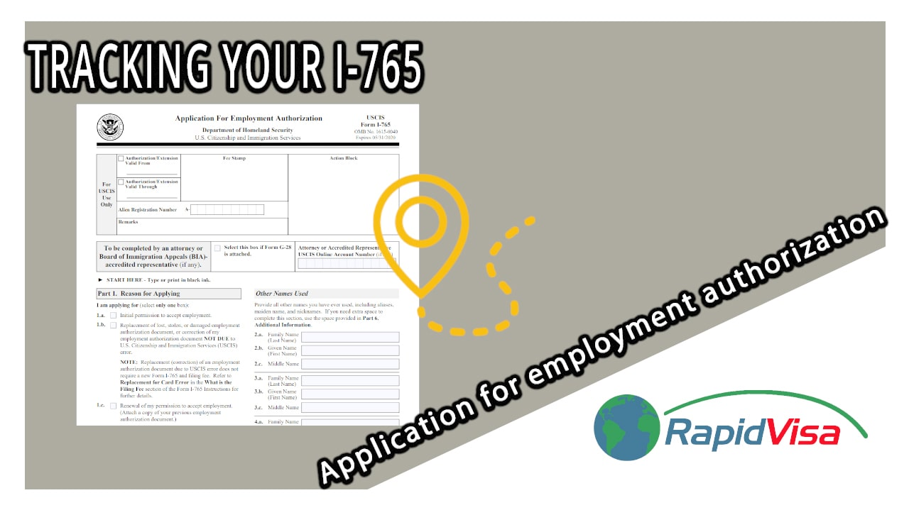 Tracking your I-765, Application for Employment Authorization