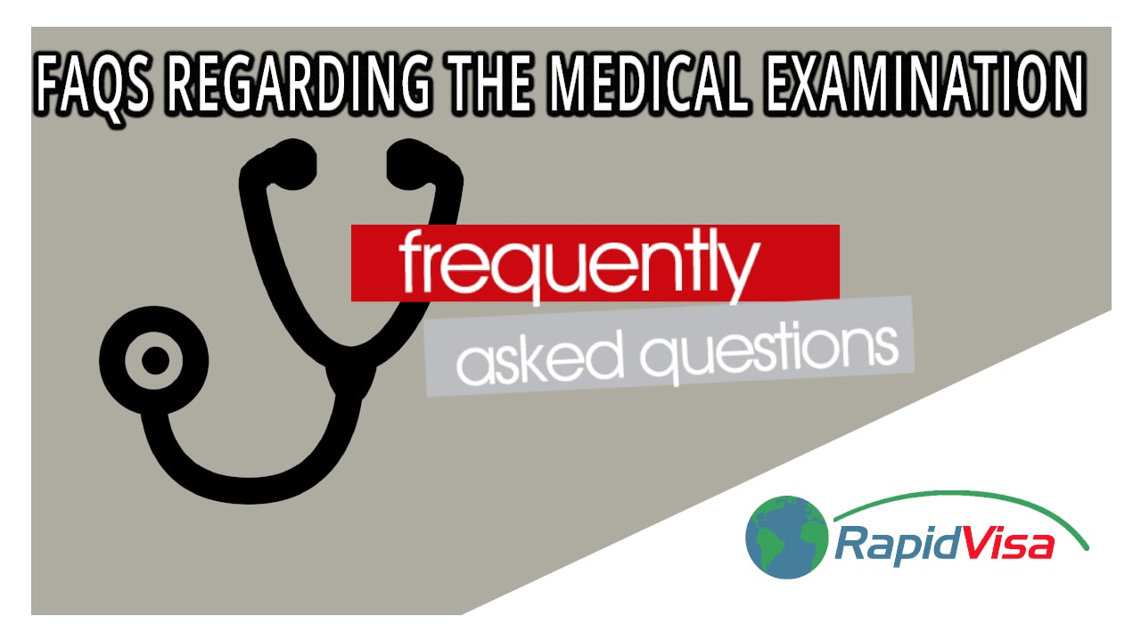 FAQ's For Immigrant And Some Non-Immigrant Visas Medical