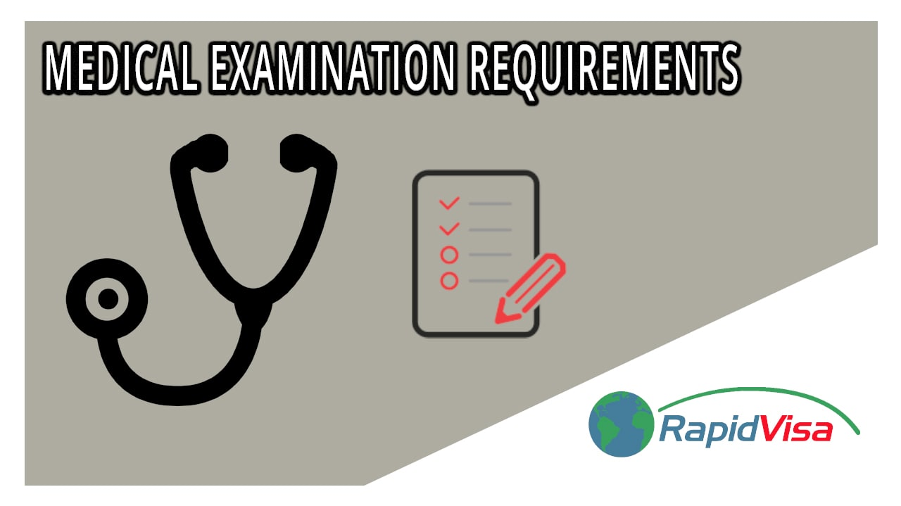 Medical Examination Requirements