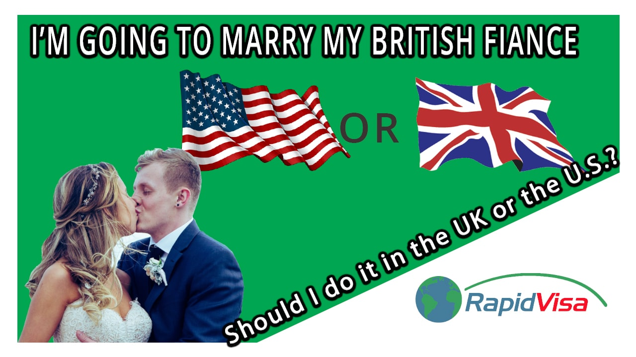 Should I Marry my British Fiance in the UK or the US?