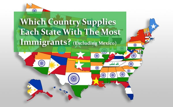 Which Country Supplies Each State With The Most Immigrants? (Excluding Mexico)