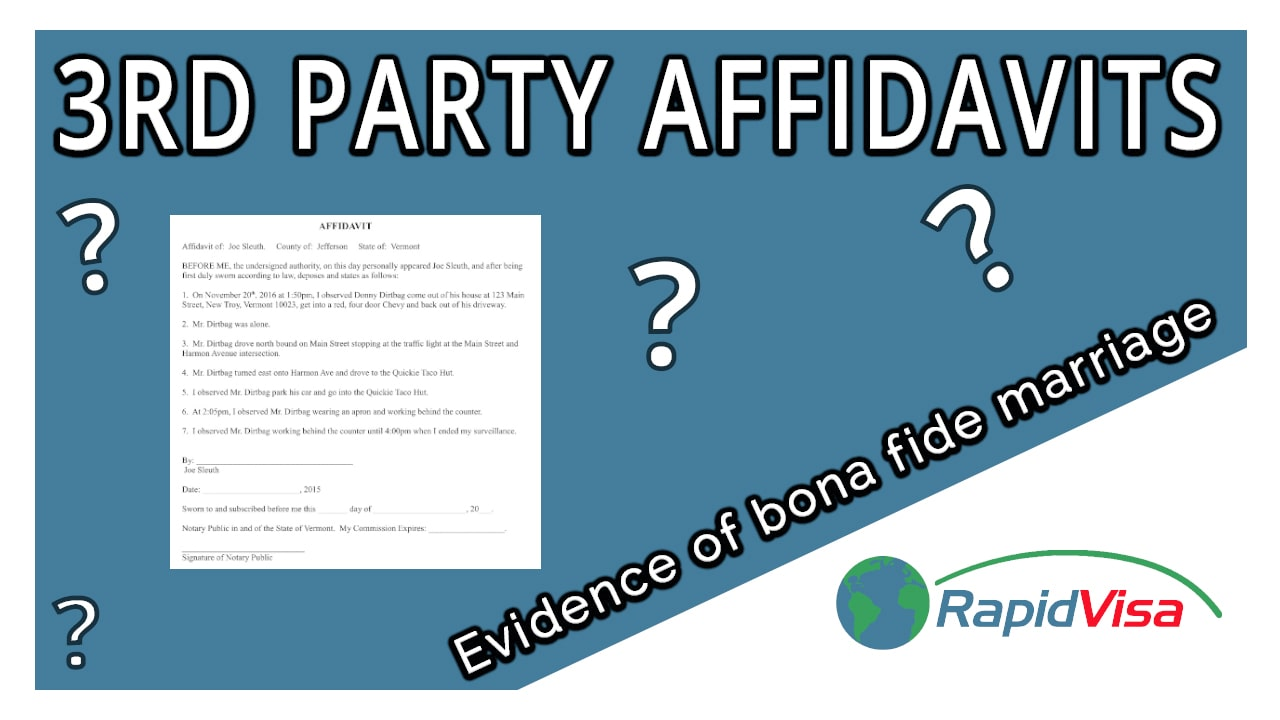 Notarized 3rd Party Affidavit: Evidence of Bona Fide Marriage?