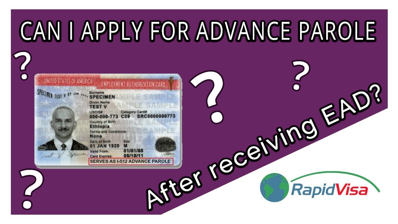 Can I Apply for Advance Parole If I Already Received My EAD?