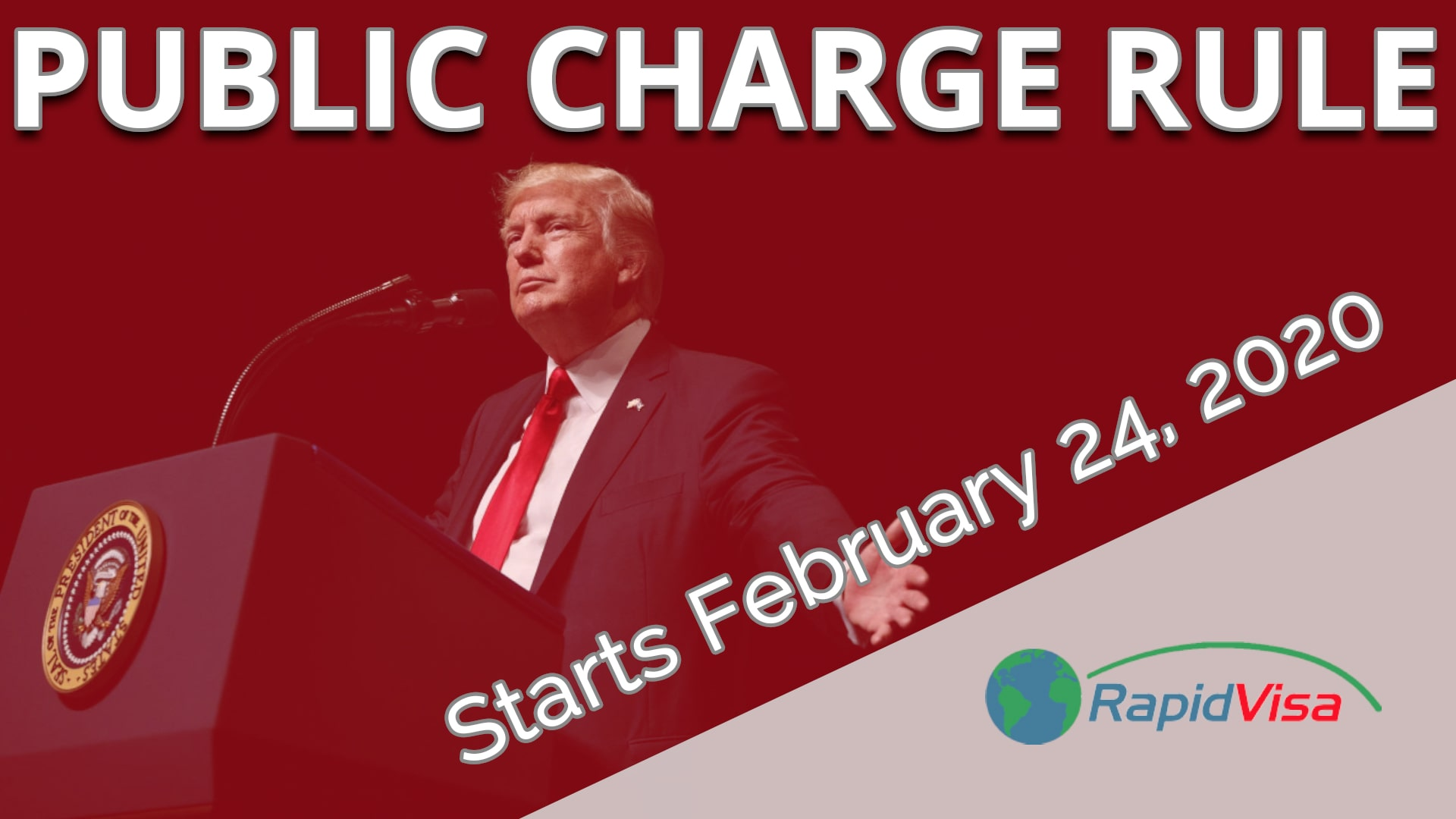 Public Charge Rule Starts February 24, 2020
